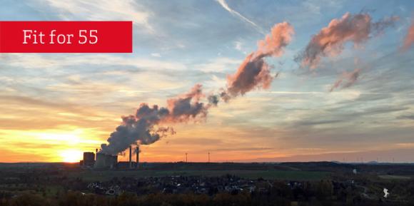 fit for 55 Reform des EU-Emissionshandels