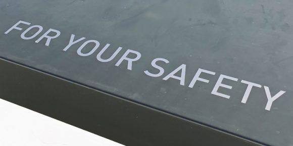 For Your Safety Schriftzug